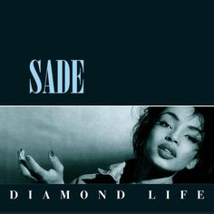 """Sade, Diamond Life****: Of course, I remember the """"Smooth Operator"""" that seemed to play incessantly on MTV, but I don't remember actually liking the track as it was playing. But as time went on, I started to appreciate the song much more, and now, I've fallen in love with Sade and this album. That voice gives the music a sensual atmosphere that is all smoke and martinis and the combined scent of musk and perfume. that's how Jazz should sound. 7/21/15"""