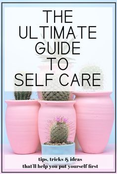 the ultimate guide to self care!