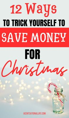 Need Christmas Gift Money? 12 Money Saving Hacks To Trick Yourself Into@Saving Money So You Won't Be Broke For The Holidays! #makemoney #savemoney #christmas #christmasmoney #holiday #moneysavingtips