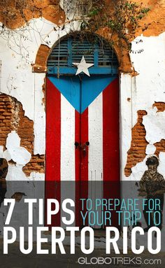 7 Tips on How to Prepare for Your Trip to Puerto Rico