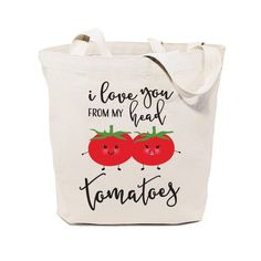 Cotton Canvas I Love You From My Head Tomatoes Tote Bag – The Cotton and Canvas Co.