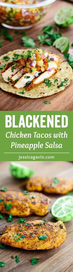 Blackened Chicken Tacos with Pineapple Salsa - This recipe will make any day feel like a Taco Tuesday fiesta! Healthy white meat chicken breast is marinated in savory spices and herbs. via @foodiegavin