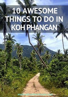 10 awesome things to do in koh phangan