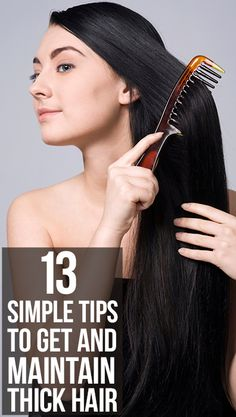 13 Simple Tips To Get And Maintain Thick Hair