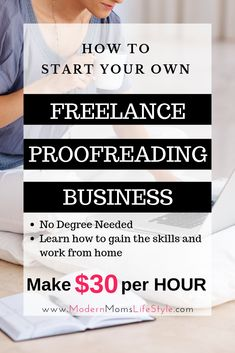Amazing Way to Make Money from Home! Learn how to start your own Freelance Proofreading Business working from home. Earn a full-time income as an editor or proofreader. Make $30 per hour from your home and learn the skills you need to be a proofreader, without a degree.