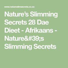Nature's Slimming Secrets 28 Dae Dieet - Afrikaans - Nature's Slimming Secrets