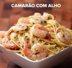 Camarão com Alho | Aprenda quatro receitas fáceis e deliciosas de espaguete