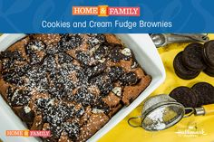 Cookies and Cream Fudge Brownies -  These are the fluffiest, moistest, best brownies we have ever had. Recipe by Chef Lorraine Pascale on Home and Family!