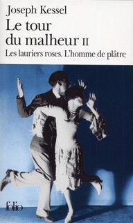 Le Tour du malheur - Folio - Folio - GALLIMARD - Site Gallimard