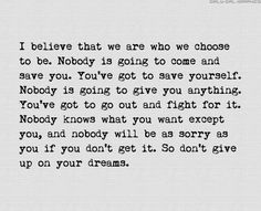 we are   who we choose to be