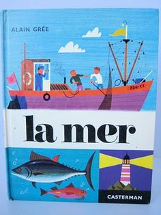 La Mer - more Alain Gree illustrations Boating License, Used Boats, Thing 1, Vintage Children's Books, Water Crafts, Beautiful Artwork, Childrens Books, Book Art, Etsy