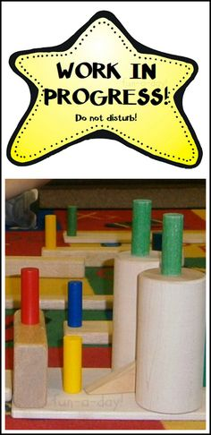 """Preschool Building Center Printable from www.fun-a-day.com. Link to free printable. A """"work in progress"""" sign for students to use when they have to step away from their buildings for a moment."""