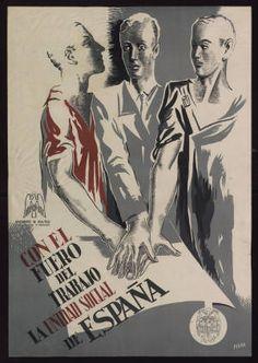 Con el Fuero del Trabajo la unidad social de España :: Cartells (Biblioteca de Catalunya) Vintage Advertising Posters, Vintage Advertisements, Vintage Posters, Ski Posters, Travel Posters, Movie Posters, The Originals, History, Barcelona