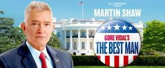 Martin Shawleads the cast in the timely UK premiere of Gore Vidal's award winning political thriller about ambition, political scandal, ruthlessness, and the race for the White House.