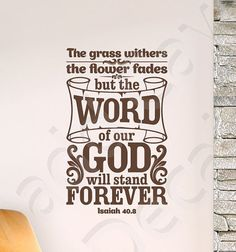 Isaiah 40:8 The Word Of Our God Vinyl Wall Decal by MaddCaveDecals