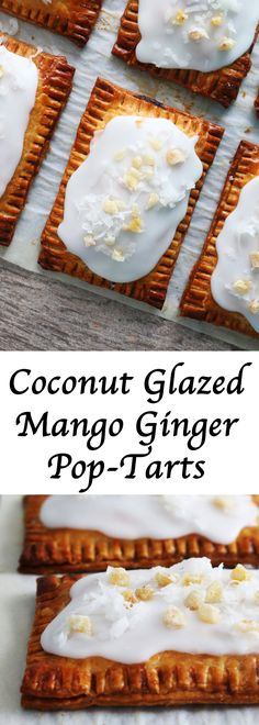 Tropical twist to classic Pop-tarts! Quick mango ginger jam in a readymade pie crust and spread with coconut glaze. Perfect for breakfast or snack