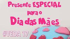 DIY - Presente LINDO FÁCIL E BARATO para o Dia das Mães - Sah Passa o Pa...