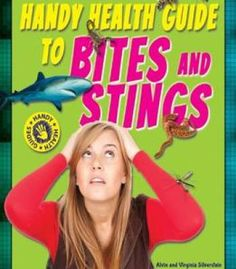 Handy Health Guide To Bites And Stings (Handy Health Guides) By Alvin Silverstein PDF