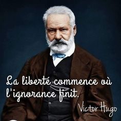 Best Quotes Of All Time, Love Quotes, Citations Victor Hugo, Victor Hugo Quotes, Ignorance, Quote Citation, French Quotes, Caption Quotes, Celebration Quotes