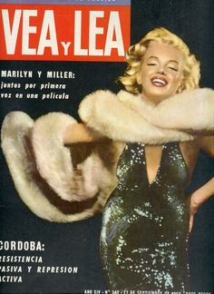 Vea y Lea - September 27th 1960, magazine from Argentina. Front cover photo of Marilyn Monroe by Richard Avedon, 1957. ~ Pinned by Nathalie Gobbe, during the period of 1960 to 1962.
