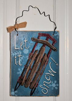 Let It Snow  sign on Etsy, $10.00