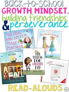 growth mindset, building friendships, and perseverance read-alouds