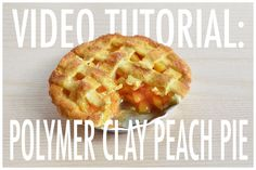 video tutorial - polymer clay peach pie by FatalPotato.deviantart.com on @deviantART