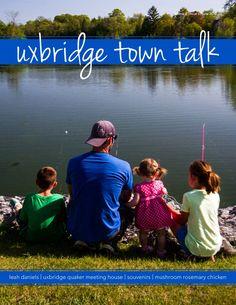 Uxbridge Town Talk - June 2016 Local Magazine, June
