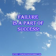 Failure is a part of success Discover Yourself, Personal Development, Spirituality, Mindfulness, Success, Science, Motivation, Flag, Freshman Year