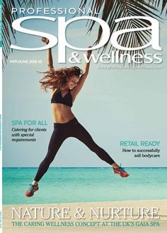 Professional Spa & Wellness May/June 2016 Cover. Link to the online magazine: http://owl.li/FHsX300mTpe