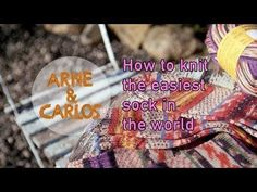 HOW TO KNIT THE EASIEST SOCK IN THE WORLD – ARNE & CARLOS