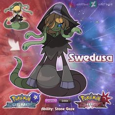 """Are you Ready For It? Your """"Gorgeyes"""" has evolved into """"Swedusa"""" the """"Big Reputation """" pokémon and the 065 of the Aster region Pokedex…"""