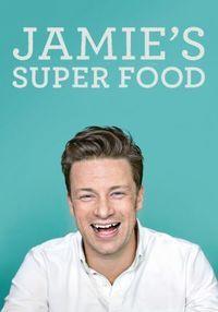 Watch Jamie's Super Food Season 2 Online