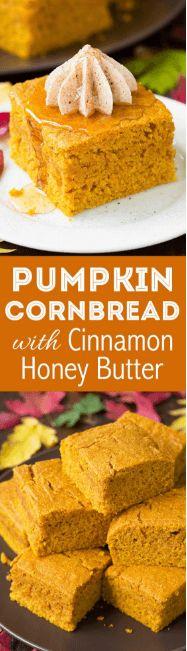 Pumpkin Cornbread with Cinnamon Honey Butter (Cinnamon Butter For Rolls)
