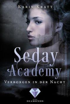 Bücher aus dem Feenbrunnen: Verborgen in der Nacht (Seday Academy 2)