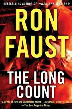 Gravetapping: THE LONG COUNT by Ron Faust