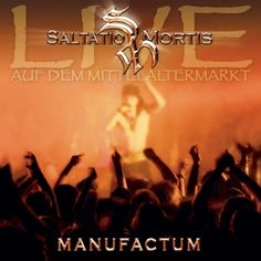 Manufactum (Live Album) von Saltatio Mortis - CD jetzt im Saltatio Mortis Shop