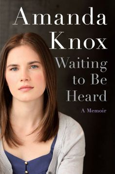 Waiting to Be Heard: A Memoir  by Amanda Knox http://www.amazon.com/exec/obidos/ASIN/B00AHCPXKS/hpb2-20/ASIN/B00AHCPXKS What happened to Amanda Knox and Raffaele Sollecito can happen to anyone. - Thank you Amanda for sharing your story. - I would like to think that this can't happen in America, but I know it can and does.
