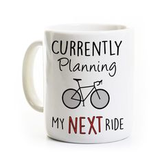 Cycling Gift - Always Planning My Next Ride - Coffee Mug for Bicyclist - Bike Riding Biking Coffee Cup by PerkMeUps on Etsy https://www.etsy.com/listing/237370027/cycling-gift-always-planning-my-next