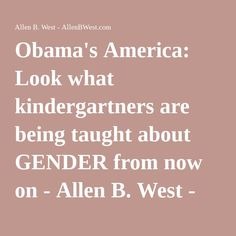 Obama's America: Look what kindergartners are being taught about GENDER from now on - Allen B. West - AllenBWest.com