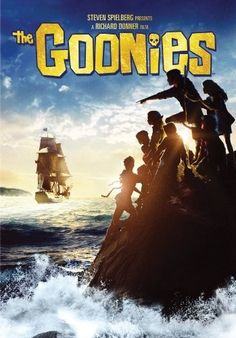 Wanted to be one of the Goonies