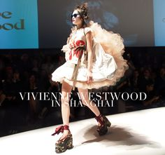 vivienne westwood fashion | vivienne westwood in shanghai 2012