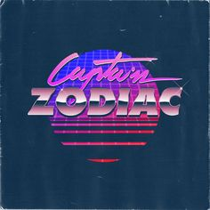"""Overglow - """"Captain Zodiac"""" #80s style logo with an intentionally faded black background"""