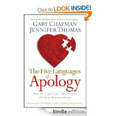 Amazon.com: The Five Languages of Apology: How to Experience Healing in All Your Relationships eBook: Gary D Chapman, Jennifer M. Thomas: Kindle Store