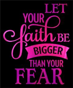 Let Your Faith Be Bigger Than Your Fear Hot Pink Soft Metallic Vinyl Bling Shirt Source by blingbybates Spiritual Quotes, Positive Quotes, Motivational Quotes, Inspirational Quotes, Inspiring Sayings, Queen Quotes, Girl Quotes, Woman Quotes, Quotes To Live By