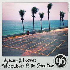 Found Music & Wave by Agrumes & Lounes Feat. The Clever Move with Shazam, have a listen: http://www.shazam.com/discover/track/274078679