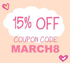 WEEKEND SALE 15% off on all items using coupon code MARCH8.