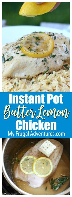 Quick and easy butter lemon chicken recipe made right in the instant pot.  One pot meal that is guaranteed to be a hit.