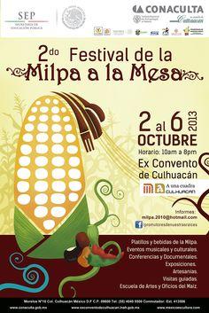 Invitacion al 2do Festival de la Milpa a la Mesa que se llevará a cabo del 2 al 6 de octubre en el Ex Convento de Culhuacán. En el que tendremos muestra gastronómica, exposiciones, recorrido al Ex Convento, galería de arte, artesanías, conferencias, y talleres infantiles.