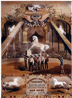 """Circus Poster, """"The Wonderfully and Beautifully Trained Horse Excelsior as he actually appears in Dan's Rice Great Show,"""" circa 1870. Courtesy of the Shelburne Museum, Vermont"""